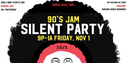 90's Jam SILENT PARTY (WSSU HOMECOMING)
