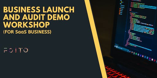 Demo Workshop on Business Launching and Auditing ( For SaaS Business)