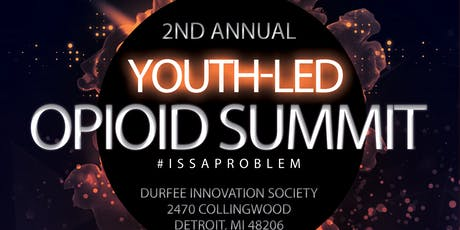 2019 A.C.T.I.O.N. Youth Led Opioid Summit - 18-24+ Registration tickets