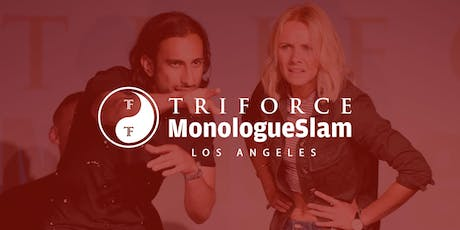 MonologueSlam LA Masterclass Sunday 08 September 2019 tickets