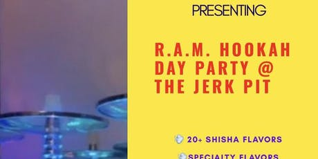 R.A.M. Hookah Day Party tickets