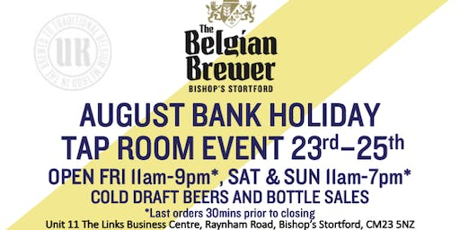 The Belgian Brewer - Tap Room - Bishop's Stortford - 25th August