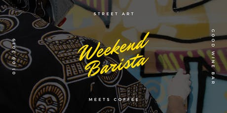 Weekend Barista: Street Art Meets Coffee Tickets
