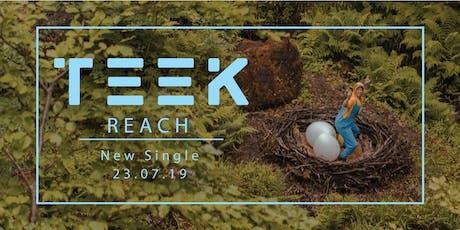 TEEK Single Launch Ft Tickle tickets