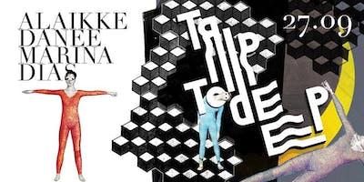 Trip To Deep Presents: Marina Dias
