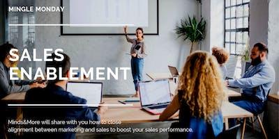 Mingle Monday: Sales Enablement