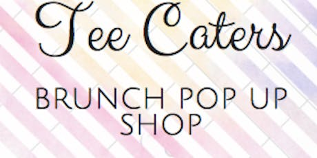 Tee Caters Pop Up Shop tickets