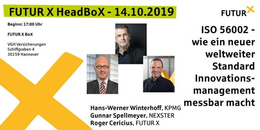 FUTUR X HeadBoX - Hans-Werner Winterhoff, Gunnar Spellmeyer und Roger Cericius