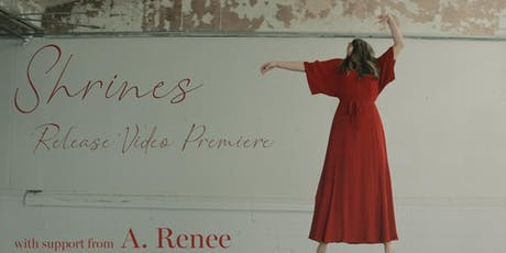 Shrines and A. Renee tickets