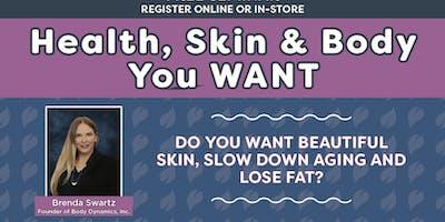 Free Class! Health, Skin & Body You Want