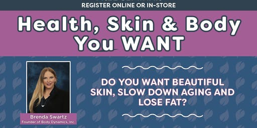 Free Class! Health, Skin & Body You Want - Wichita West