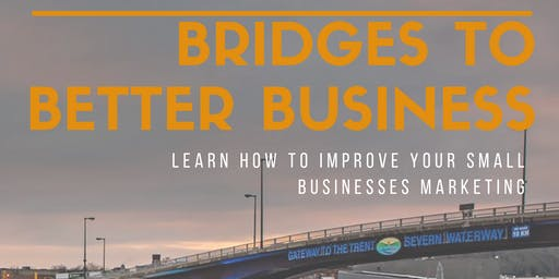 Bridges To Better Business