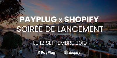 PayPlug x Shopify : soirée de lancement !