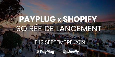 PayPlug x Shopify : soirée de lancement ! billets