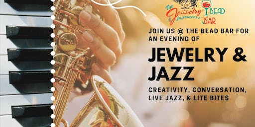 Jewelry and Jazz at The Bead Bar