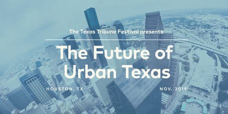 The Future of Urban Texas tickets