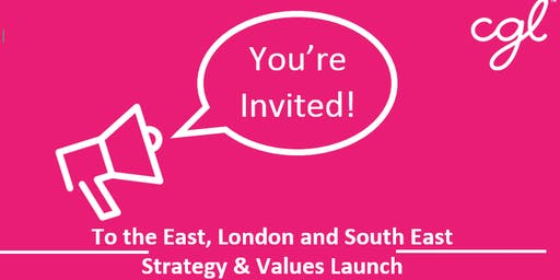 Change Grow Live - East, London & South East Strategy & Values Launch