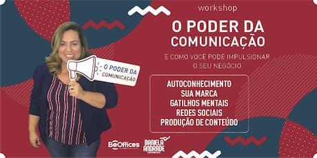 Workshop O Poder da Comunicação - Turma 12 ingressos