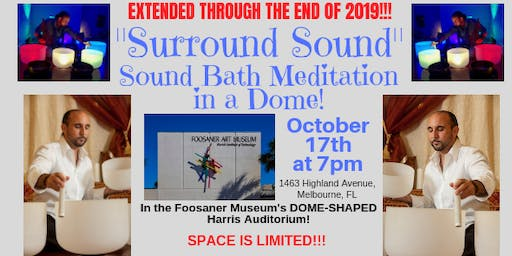 SURROUND SOUND (October): Sound Bath Meditation in a Dome Auditorium