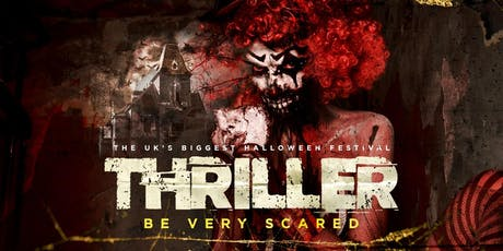 Thriller - The UK's Biggest Halloween Festival tickets