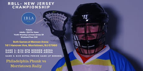 Morristown Rally Box Lacrosse Playoff Game 2 tickets