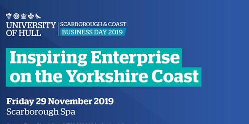 University of Hull Scarborough & Coast Business Day 2019
