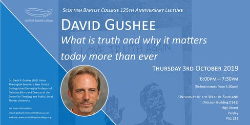 David Gushee: What is Truth and why it matters today more than ever?