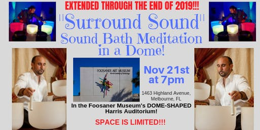 SURROUND SOUND (November): Sound Bath Meditation in a Dome Auditorium