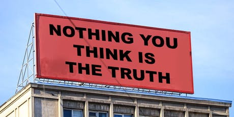 Nothing You Think Is The Truth -  How To Be Free in 2019 tickets