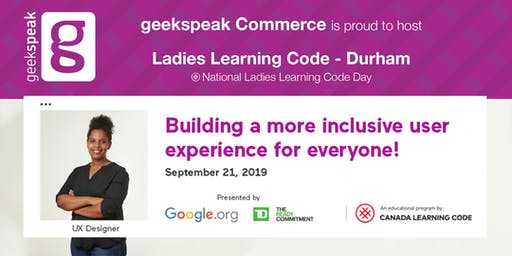 Ladies Learning Code: National Ladies Learning Code Day - Intro to User Experience (UX) Design - Durham