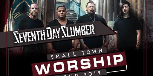 Small Town Worship Tour w/ Seventh Day Slumber & Nathan Sheridan
