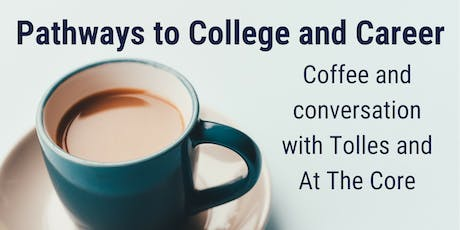 Pathways to College & Career: Coffee & Conversation with Tolles @ Dublin Library tickets