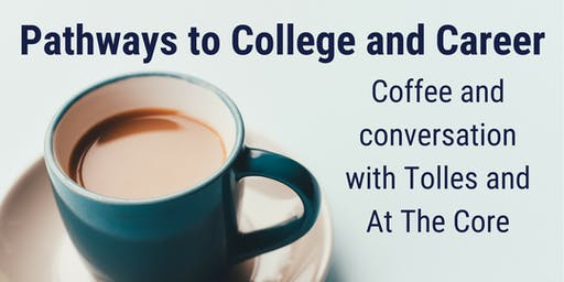 Pathways to College & Career: Coffee & Conversation with Tolles @ Dublin Library