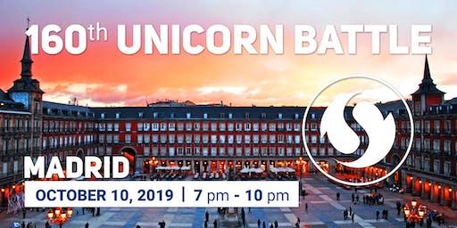 160th Unicorn Battle, Madrid