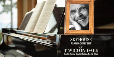 Skyhouse Piano Concert w/ T Wilton Dale