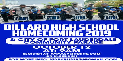 DILLARD 6-12 Comprehensive  HIGH SCHOOL & The  CITY Of  FORT LAUDERDALE  COMMUNITY  PARADE