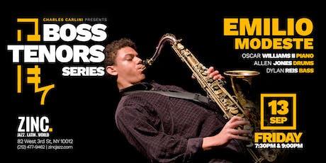 Boss Tenors Series: Emilio Modeste tickets