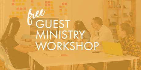 FREE Guest Ministry Workshop tickets