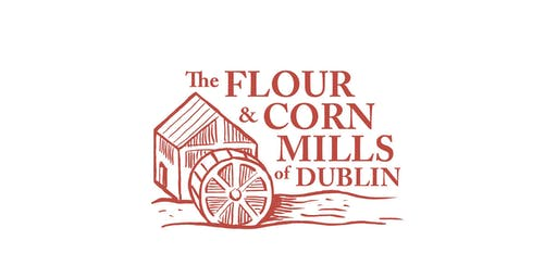 The Flour and Corn Mills of Dublin