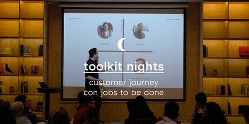 Toolkit Nights: Customer Journey con Jobs to be Done