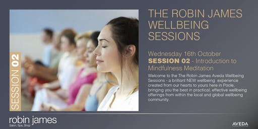 New Robin James Autumn Wellness Event - SESSION 02 - Mindfulness Meditation