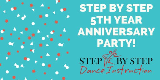 Step By Step Dance Instruction 5th Year Anniversary Dance Party