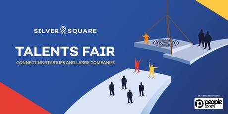Silversquare talent & innovation fair : connecting startups and large companies tickets