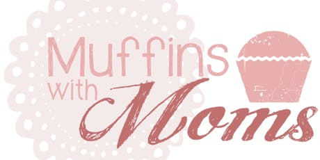 Muffins with Mom tickets