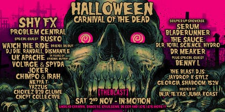 The Blast Halloween Carnival of the Dead with ShyFX and loads loads more! tickets