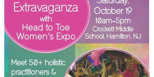 8th Annual Holistic Health Extravaganza with Head to Toe Women's