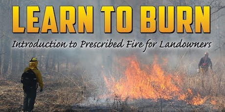 Learn to Burn for Private Landowners - Yellville tickets