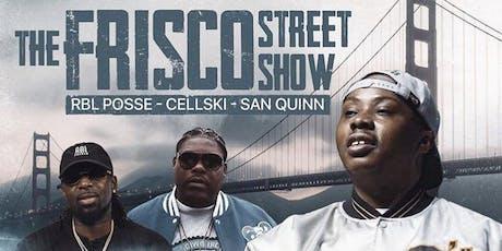 The Frisco Street Show tickets