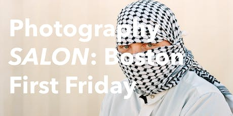 Photography SALON: Boston - First Friday Reception tickets