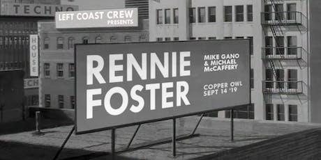 Rennie Foster, Gano, McCaffery - Copper Owl (Sept 14) tickets